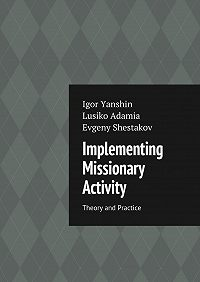 Lusiko Adamia -Implementing Missionary Activity. Theory and Practice