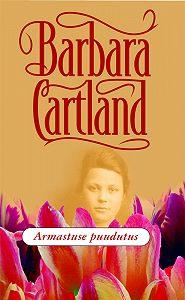 Barbara Cartland - Armastuse puudutus