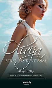 Margaret Way -Olivija ir turtingasis australas