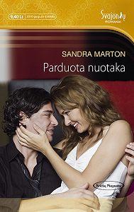 Sandra Marton -Parduota nuotaka
