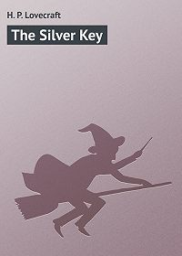 H. Lovecraft -The Silver Key
