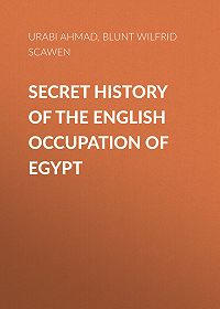 Wilfrid Blunt -Secret History of the English Occupation of Egypt