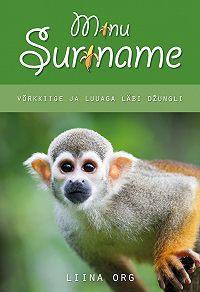 Liina Org -Minu Suriname
