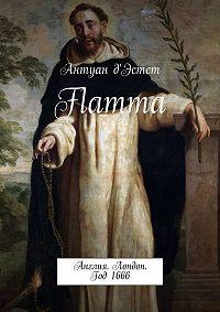 Антуан д'Эстет -Flamma