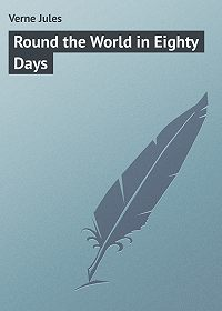 Jules Verne -Round the World in Eighty Days