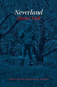 Urmas Vadi -Neverland