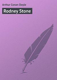 Arthur Conan Doyle -Rodney Stone