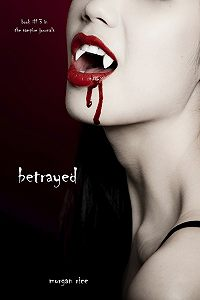 Morgan Rice -Betrayed