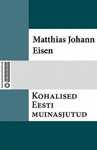 Matthias Johann -Kohalised Eesti muinasjutud
