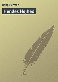 Bang Herman -Hendes Højhed