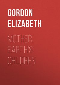 Elizabeth Gordon -Mother Earth's Children