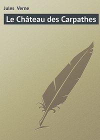 Jules Verne -Le Château des Carpathes