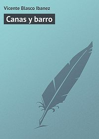 Vicente Blasco -Canas y barro