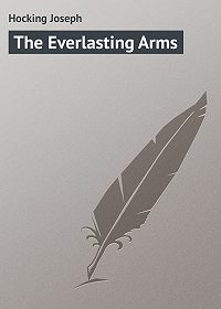 Joseph Hocking -The Everlasting Arms