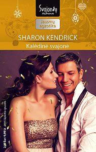 Sharon Kendrick -Kalėdinė svajonė