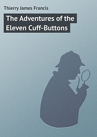 James Thierry -The Adventures of the Eleven Cuff-Buttons
