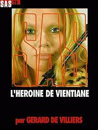 Жерар Вилье -Героин из Вьентьяна