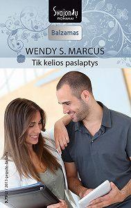 Wendy Marcus -Tik kelios paslaptys