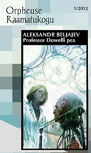 Aleksander Beljajev -Professor Dowelli pea