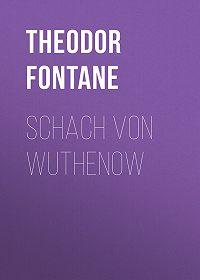 Theodor Fontane -Schach von Wuthenow