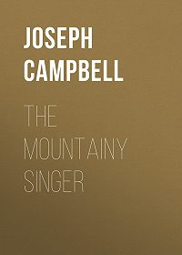 Joseph Campbell -The Mountainy Singer