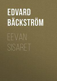 Edvard Bäckström -Eevan sisaret