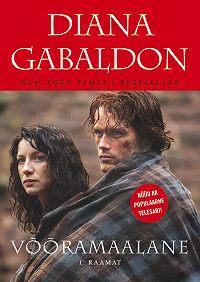 Diana Gabaldon -Võõramaalane. 1. raamat: Kaotatud ja leitud