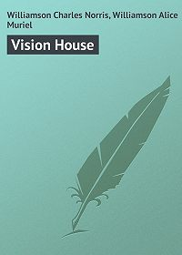 Charles Williamson -Vision House