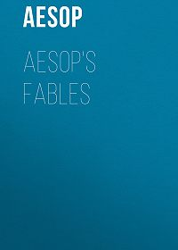 Aesop -Aesop's Fables