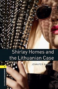 Jennifer Bassett -Shirley Homes and the Lithuanian Case