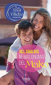 Jill Shalvis -Nemalonumai dėl Mako