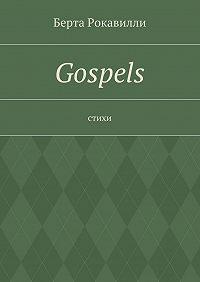 Берта Рокавилли - Gospels