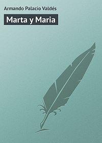 Armando Palacio - Marta y Maria
