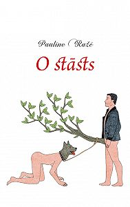 Paulīne Ražē -O stāsts