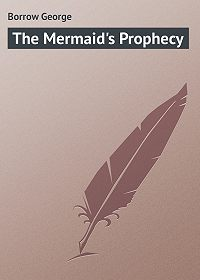 George Borrow -The Mermaid's Prophecy