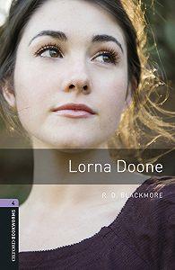 R. Blackmore -Lorna Doone
