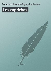 Francisco Goya -Los caprichos