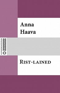 Anna Haava -Rist-lained