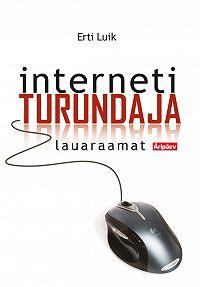 Erti Luik -Internetiturundaja lauaraamat