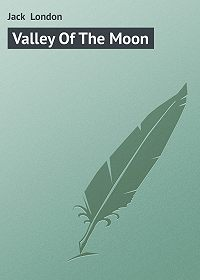 Jack London -Valley Of The Moon