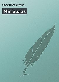 Gonçalves Crespo - Miniaturas