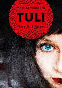 Mats Strandberg -Tuli