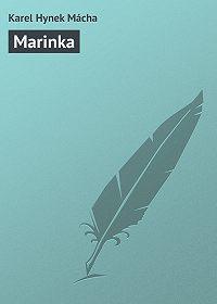 Karel Hynek Mácha -Marinka