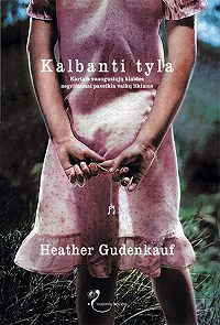 Heather Gudenkauf -Kalbanti tyla