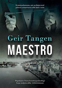 Geir Tangen -Maestro
