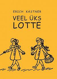 Erich Kärstner -Veel üks Lotte