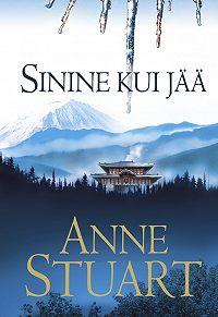 Anne Stuart -Sinine kui jää