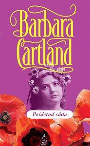 Barbara Cartland - Peidetud süda