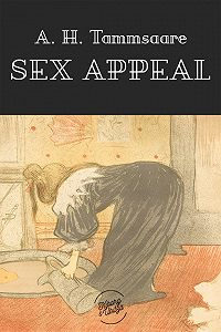 Anton Tammsaare -Sex appeal