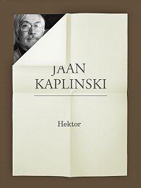 Jaan Kaplinski -Hektor